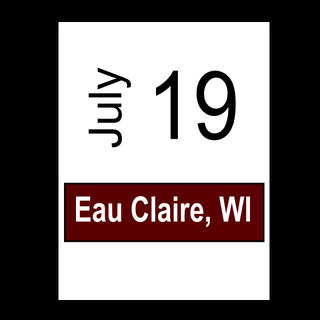Eau Claire, WI July 19