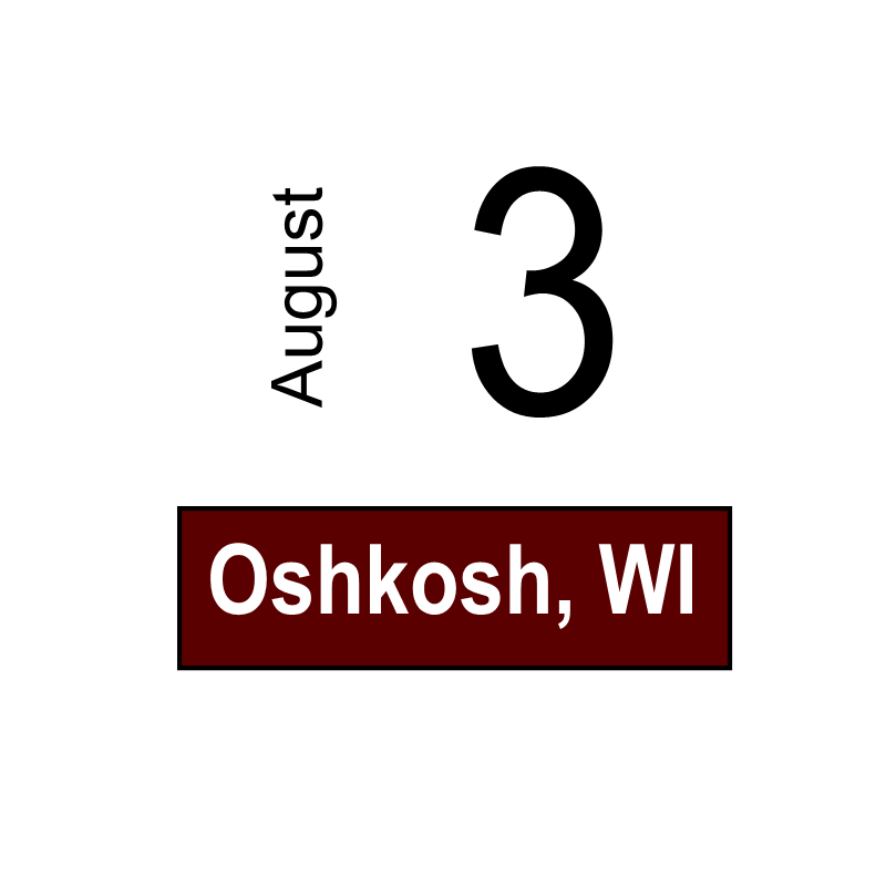 Oshkosh, WI- August 3
