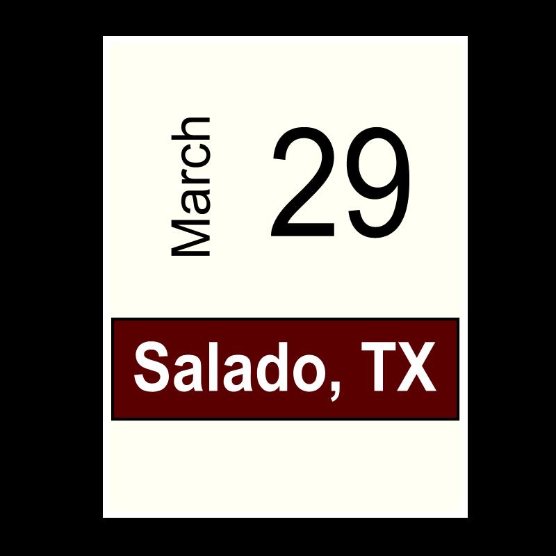 Salado, TX - March 29