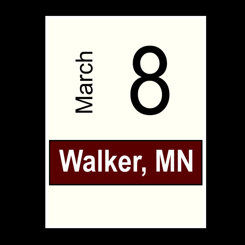 Walker, MN- March 8