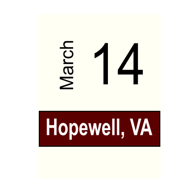 Hopewell, VA-March 14