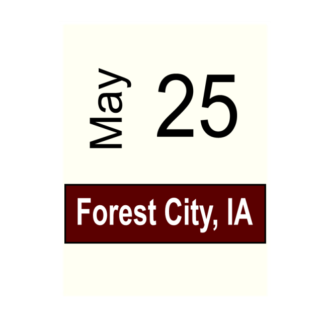 Forest City, IA May 25