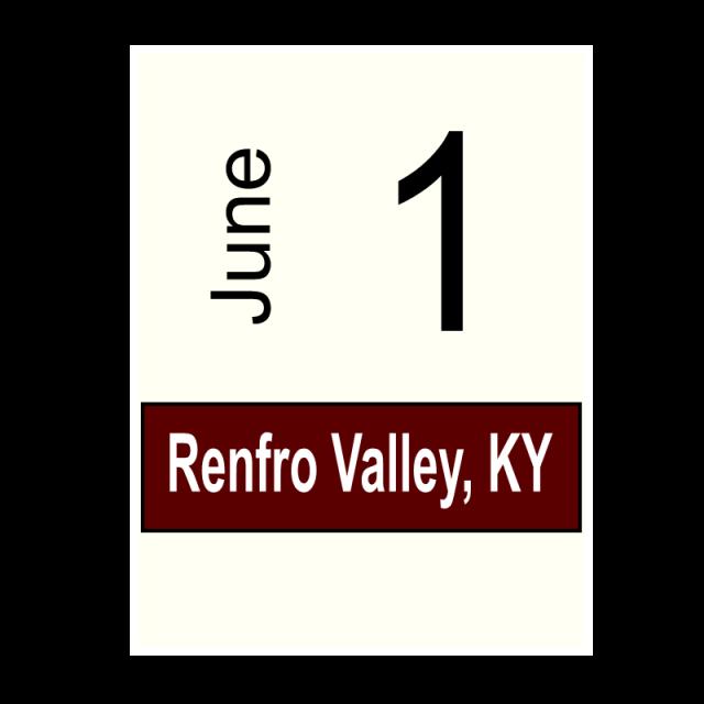 Renfro Valley, KY- June 1