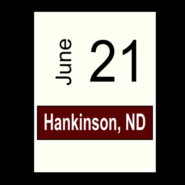 Hankinson, ND- June 21