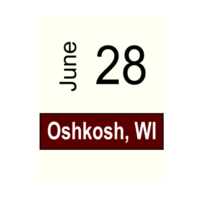 Oshkosh, WI June 28