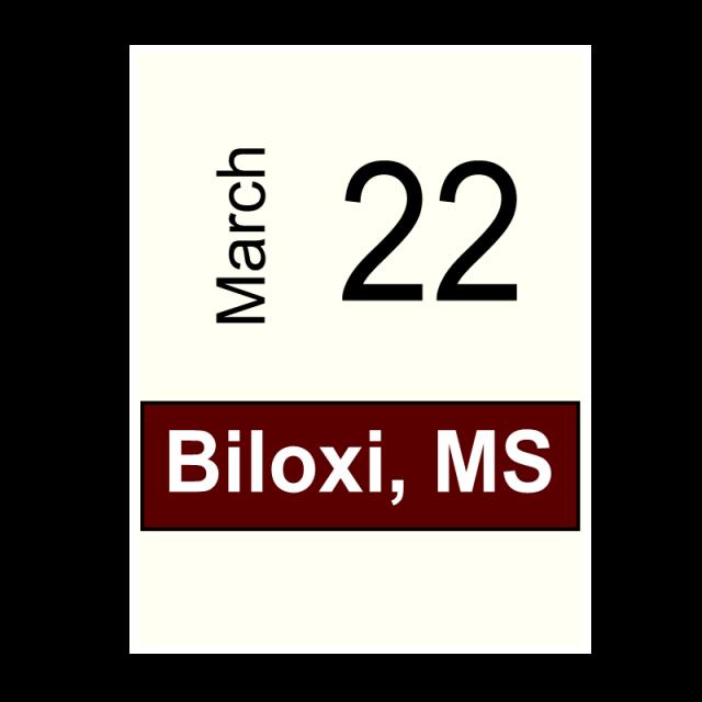 Biloxi, MS- March 22