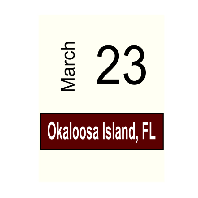 Okaloosa Island, FL  March 23