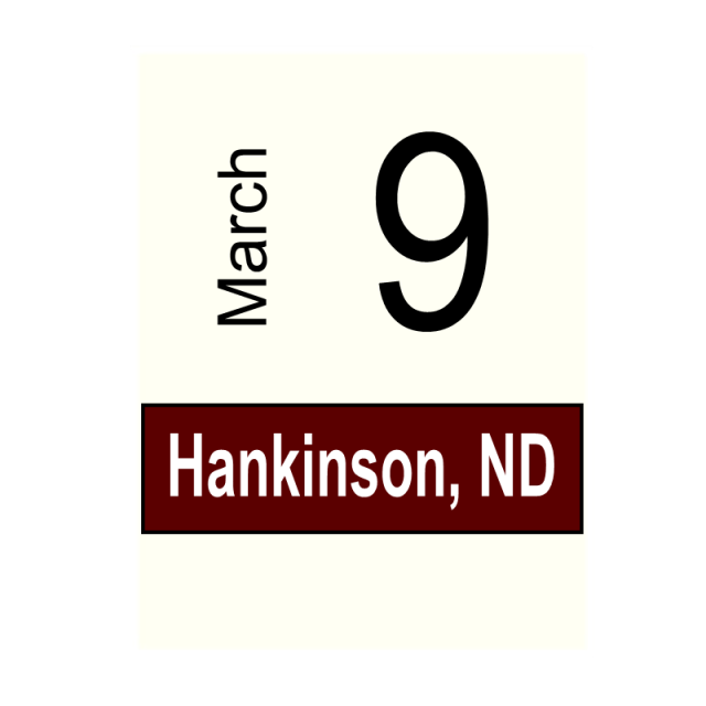 Hankinson, ND- March 9