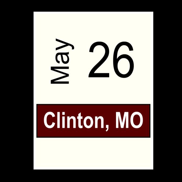 Clinton, MO- May 26
