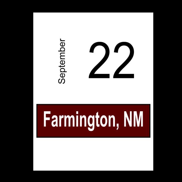 Farmington, NM September 22