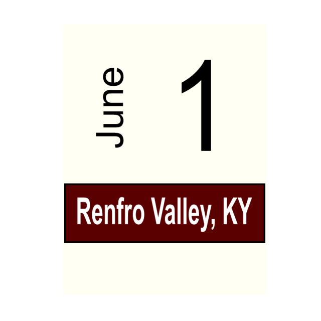 Renfro Valley, KY- June 1