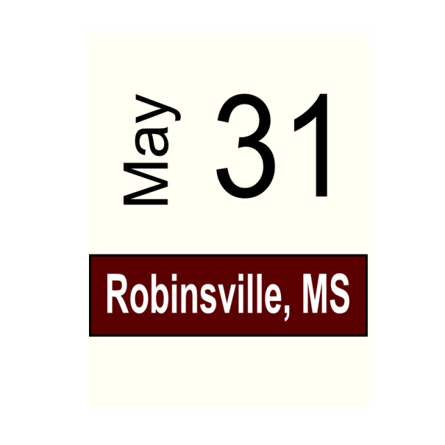Robinsonville, MS- May 31